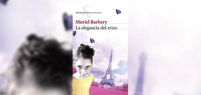 La Elegancia del Erizo - Muriel Barbery