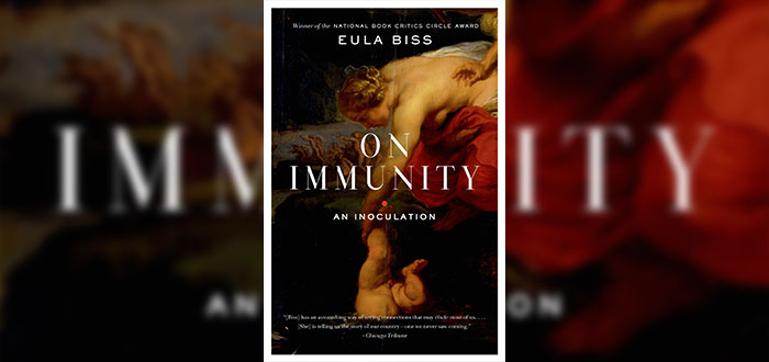 On Immunity: An inoculation - Eula Biss