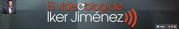 Los mejores canales de YouTube El videoblog de Iker Jimenez