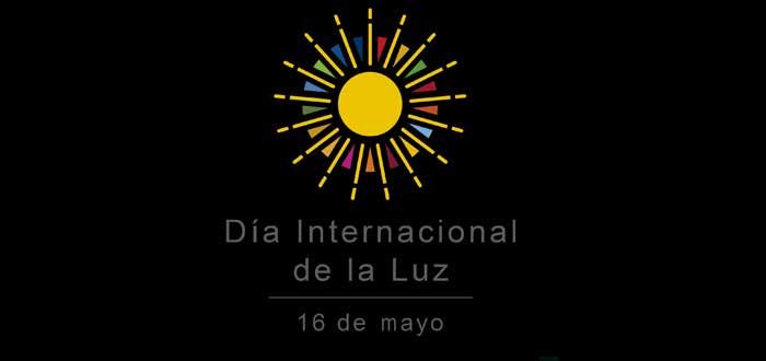 Día Internacional de la Luz | ¿Qué se celebra? ¡Descúbrelo!