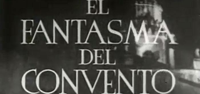 el fantasma del convento 2